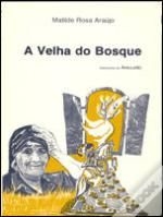A Velha do Bosque