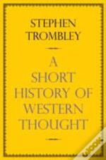 A Very Short History Of Western Thought
