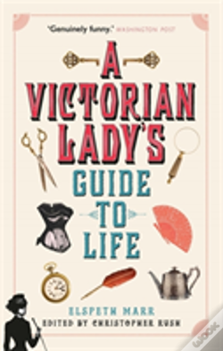 Wook.pt - A Victorian Lady'S Guide To Life