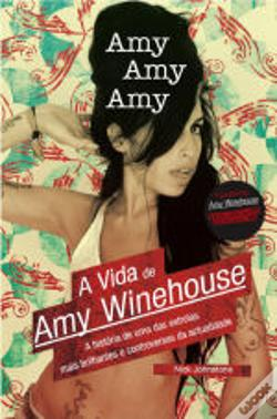Wook.pt - A vida de Amy Winehouse