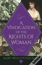 A Vindication Of The Rights Of Woma