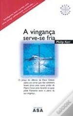 A Vingança Serve-se Fria