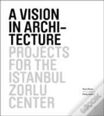 A Vision In Architecture