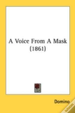 Wook.pt - A Voice From A Mask (1861)