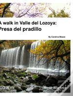 A Walk In Valle Del Lozoya