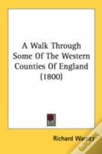 A Walk Through Some Of The Western Count