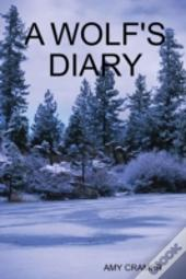 A Wolfs Diary