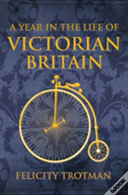 Wook.pt - A Year In The Life Of Victorian Britain
