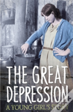 A Young Girl'S Story From The Great Depression