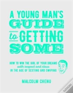 Wook.pt - A Young Man'S Guide To Getting Some
