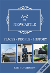 A-Z Of Newcastle