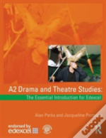A2 Drama And Theatre Studies
