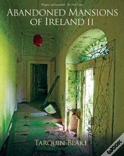 Wook.pt - Abandoned Mansions Of Ireland