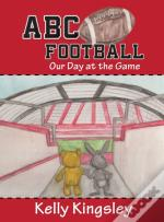 Abc Football: Our Day At The Game