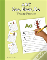 Abc See, Hear, Do Writing Practice