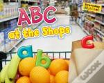 Abcs At The Shops