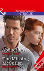 Abduction: Abduction / The Missing Mccullen (Killer Instinct, Book 2)