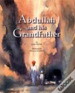 Abdullah And His Grandfather