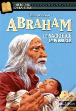 Abraham  Le Sacrifice Impossible