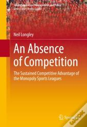 Absence Of Competition