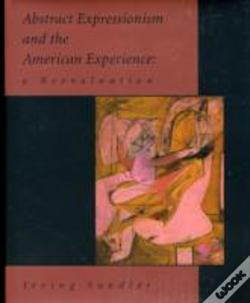 Wook.pt - Abstract Expressionism And The American Experience