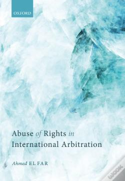 Wook.pt - Abuse Of Rights In International Arbitration