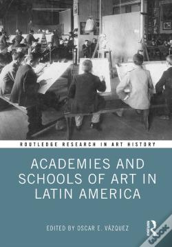 Wook.pt - Academies And Schools Of Art In Latin America