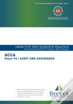 Acca Approved - F8 Audit And Assurance (Sept 2016 To June 2017 Exams)