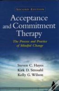 acceptance and commitment therapy steven c hayes livro wook