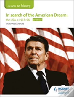 Wook.pt - Access To History: In Search Of The American Dream: The Usa, C1917-96 For Edexcel