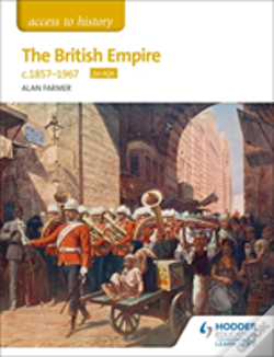 Wook.pt - Access To History The British Empire, C1857-1967 For Aqa