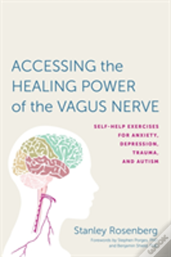 Wook.pt - Accessing The Healing Power Of The Vagus Nerve