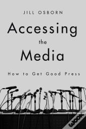 Accessing The Media