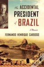 ACCIDENTAL PRESIDENT OF BRAZIL