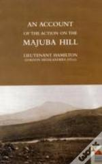 Account Of The Action On The Majuba Hill