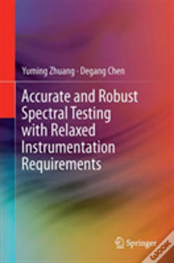 Wook.pt - Accurate And Robust Spectral Testing With Relaxed Instrumentation Requirements