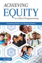 Achieving Equity In Gifted Programming