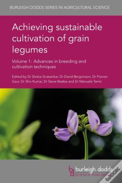 Wook.pt - Achieving Sustainable Cultivation Of Grain Legumes Volume 1