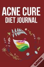 Acne Cure Diet Journal