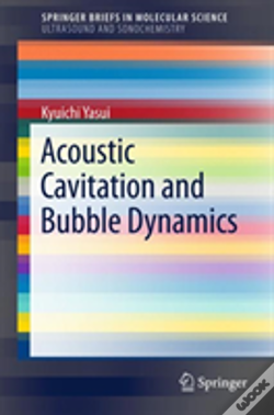 Wook.pt - Acoustic Cavitation And Bubble Dynamics