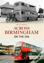 Across The Birmingham On The 29a