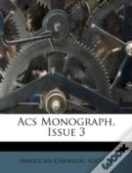 Acs Monograph, Issue 3