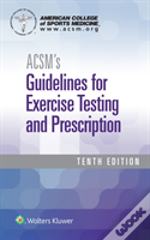 Acsms Guidelines For Exercise Testing &