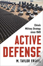 Active Defense - Explaining The Evolution Of China'S Military