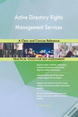 Wook.pt - Active Directory Rights Management Services A Clear And Concise Reference