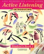Active Listening: Introducing Skills For Understanding Student'S Book