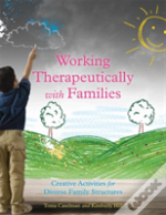 Activities For Working Therapeutically With Families