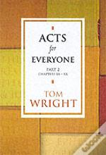 Acts For Everyonechapters 13-28