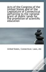 Acts Of The Congress Of The United States And Of The Legislature Of Connecticut Pertaining To The Na
