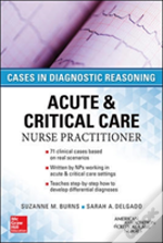 Acute & Critical Care Nurse Practitioner: Cases Diagnostic Reasoning
